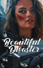 Beautiful Disaster by Dredge116