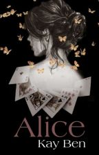 Alice-Life is a Game by nobodys-words