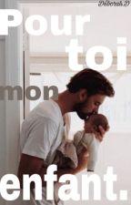 Pour toi, mon enfant  by Deborah_Dbs