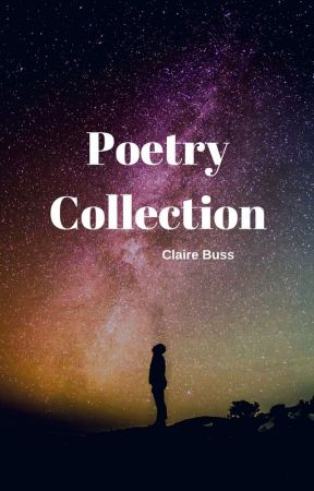 Poetry Collection by Grasshopper2407