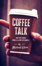 Coffee Talk by mestrin