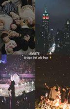 [Imagine] Khi BTS Là Bạn Trai Của Bạn  by grayblack903