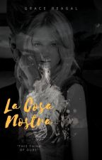 La Cosa Nostra (#2.1) by 12amwriting