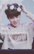 Hello Babyboy~Nammin✔ by Puplschnupl