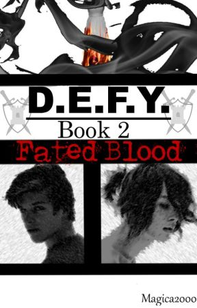 DEFY 2 - Fated Blood by magica2000