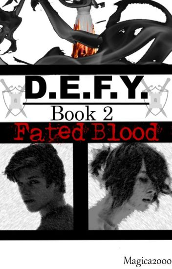 DEFY 2 - Fated Blood
