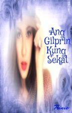 Ang Gilprin Kung Sekat by IamTrinie