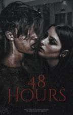 48 Hours by -trilxgy