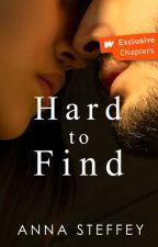 Hard to Find [COMPLETE] #Wattys2020 by annasteffey