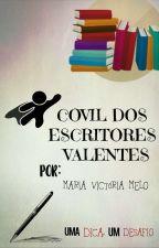 Covil dos Escritores Valentes by MariaVictoria_Melo
