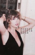 Pretty Little Mind (Kaylor Fanfiction) by smilingmelon