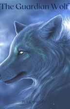 The Guardian Wolf by loopylow88