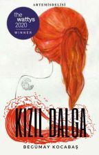 KIZIL DALGA #dexilkromanim by TurkuazKizi