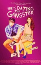She's Dating the GANGSTER ( Kathniel Fanfiction ) by tombssiadminaj