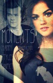 Moments by ErinGrace99