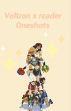 Voltron x reader one shots by misssuisidal69
