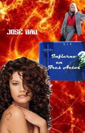Infierno En Tres Actos by JoseBau