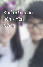 Khế ước quân hôn - Yên Mang by ThaoTran398