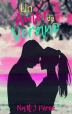 Un Amor De Verano by NattJPerez