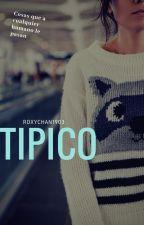 TIPICO by HiverRoxy