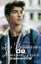 Las Promesas De Mason Tyer by Dreamsrmine