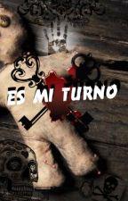 """Es mi turno..."" by KarenLaGato"