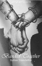 Banded Together // Italian Translation by LarryFanficsITA