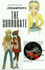 The Surrogate [✔] by _creampuffs
