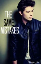 The Same Mistakes (boyxboy) by rhiyseypie