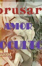 Amor oculto - Borusara [terminada] by Arvyuuki04