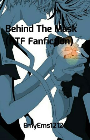Behind The Mask (HTF Fanfiction) by EmyEms1212