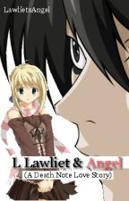 L Lawliet & Angel (Death Note Love Story) by GingerNightDream
