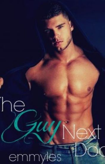The Guy Next Door *editing for publication*