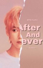 After And Never|| Kim Taehyung by __Vantae__