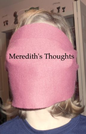 Meredith's Thoughts by glover4