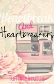 Of Heartbreaks and Heartbreakers (Heartbreakers Fanfic) by Jumjojee
