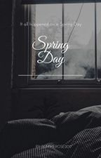 Spring Day  M.y.g  (Book 1) (#blueroseawards) by summerose2018