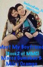 Meet My Boyfriend (Book2 of MMC) by SmileeyRobs_24