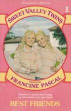 Sweet Valley Twins #1: Best Friends by Belieber3110