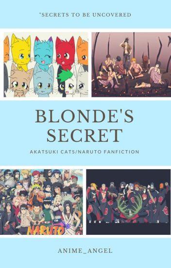 Blonde's Secret (Akatsuki Cats / Naruto Fanfiction