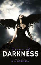 Crown of Darkness - The Dark Awakens Series by sbrobinson