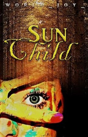 Sun Child  |✔| by world_joy_