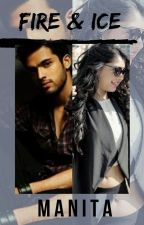 Fire & Ice :  MaNan✔ by sunshinewit