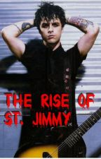 The Rise of St. Jimmy by TabithaIsGolden12