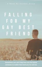 Falling for my gay best friend by Another_Arrow