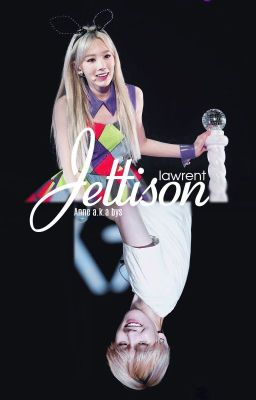 [Fanfiction BaekYeon] Jettison