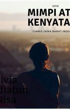 Mimpi Atau Kenyataan  by agilifaniya132