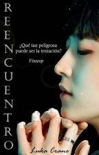 Reencuentro (Vinseop)  by LukaCrane