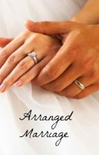 Aranged marriage by darkangel7