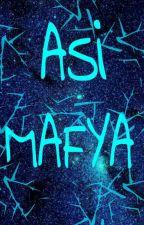 Asi Mafya by NurHanmAkan8